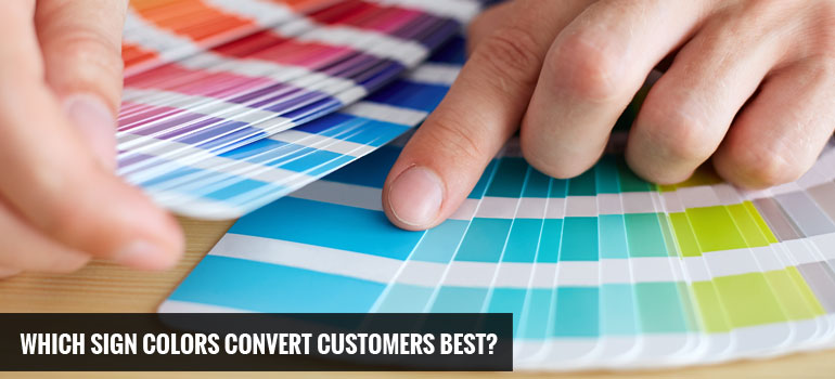 Which Sign Colors Convert Customers Best?