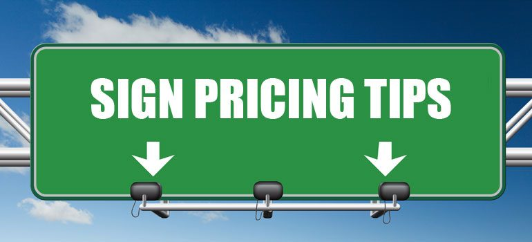 Sign Pricing
