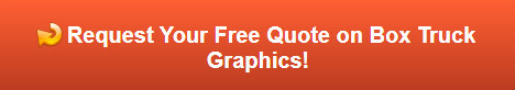 Free quote on box truck graphics in Fullerton CA