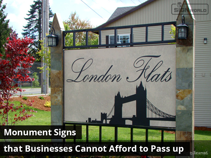 Monument Signs that Businesses Cannot Afford to Pass up