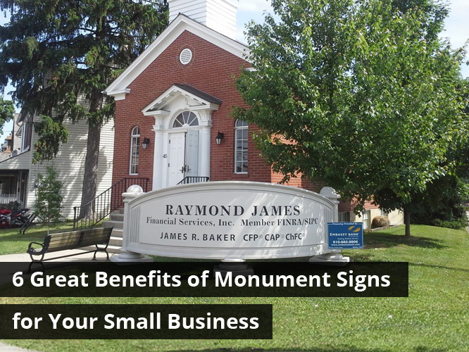6 Great Benefits of Monument Signs for Your Small Business