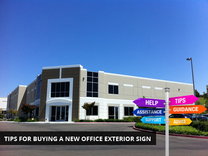 Tips for buying a New Office Exterior Sign