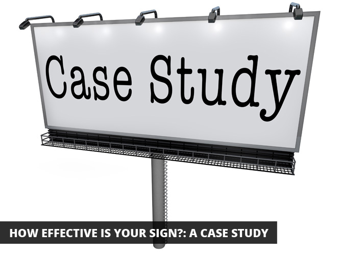 How Effective is Your Sign?: A Case Study