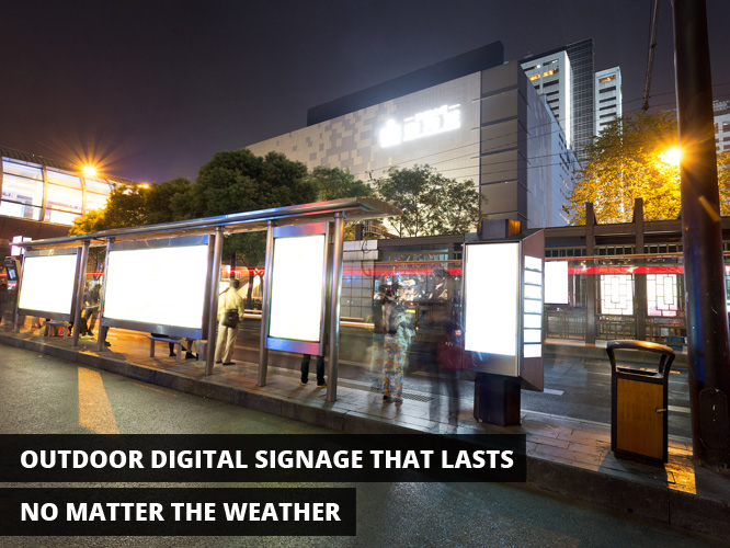 Outdoor Digital Signage That Lasts No Matter The Weather