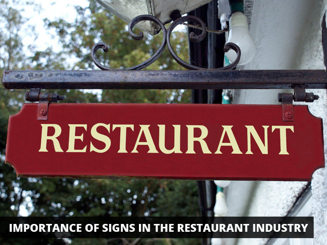 Importance of Signs in the Restaurant Industry