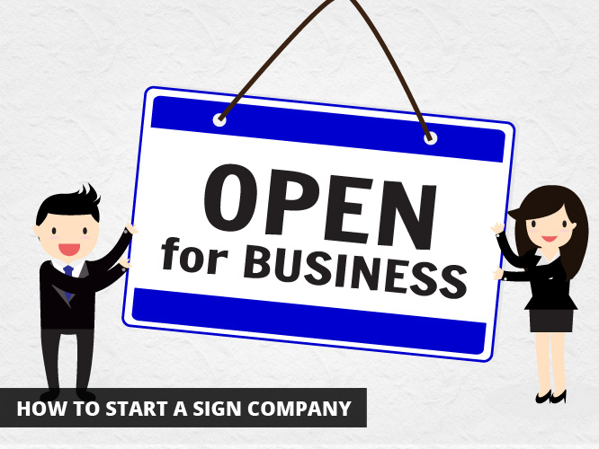How to Start a Sign Company