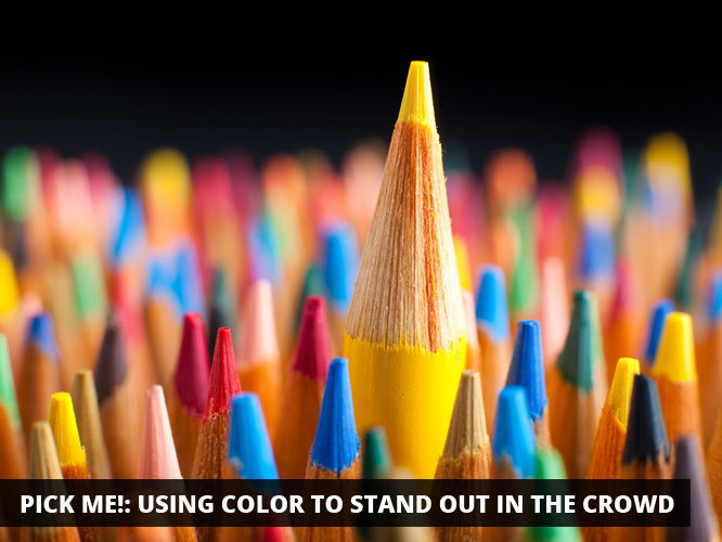 Pick Me!: Using Color to Stand Out in the Crowd