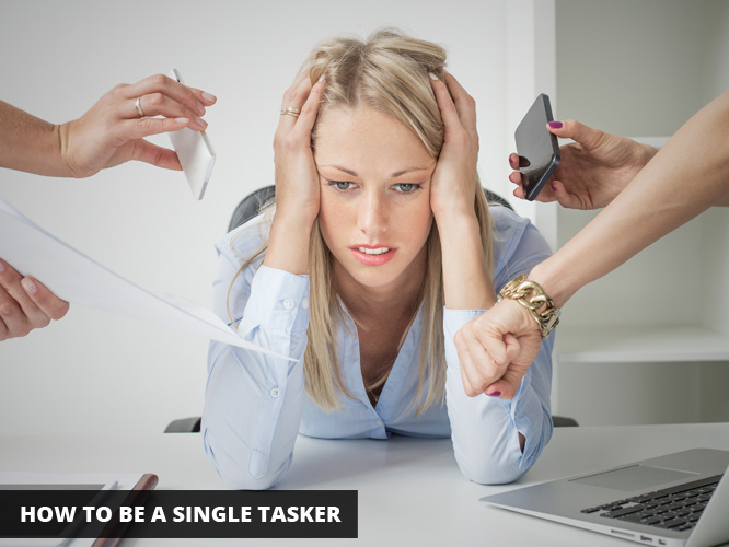 How-to-be-a-single-tasker
