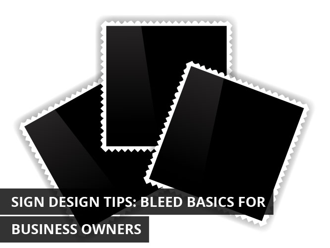 Sign-Design-Tips-Bleed-Basics-for-Business-Owners