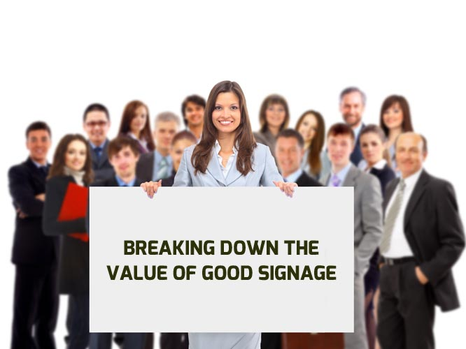 Breaking-Down-the-Value-of-Good-Signage