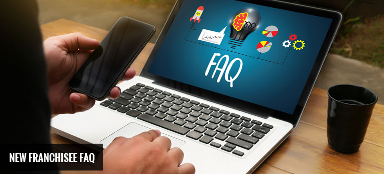 New Franchisee FAQ