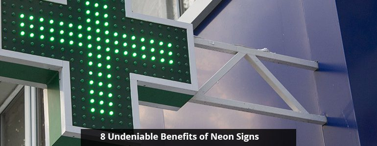 Benefits of Neon Signs
