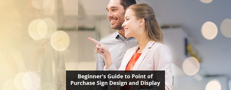 Point of Purchase Sign Design and Display