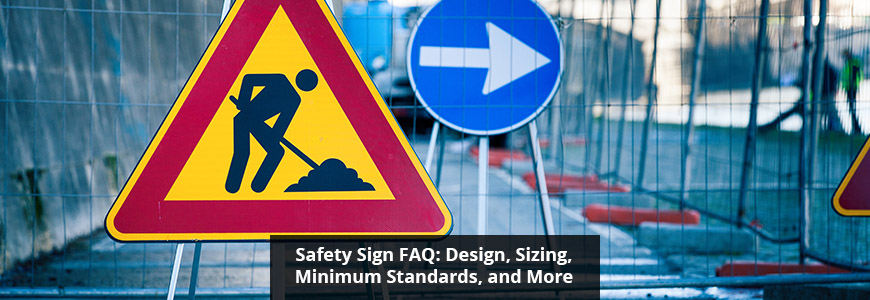 Safety Sign FAQ