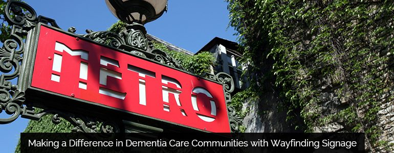 Making a Difference in Dementia Care Communities with Wayfinding Signage