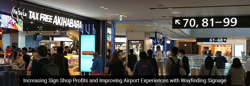 Increasing Sign Shop Profits and Improving Airport Experiences with Wayfinding Signage