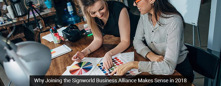 Why Joining the Signworld Business Alliance Makes Sense in 2018