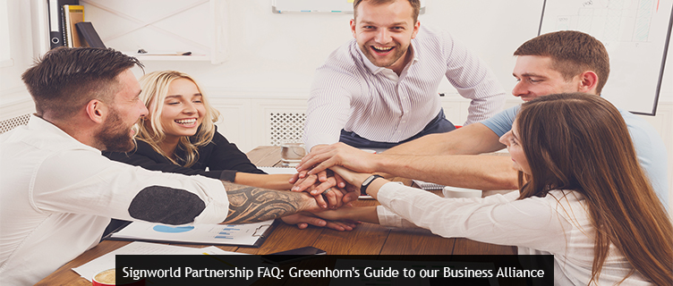 Signworld Partnership FAQ: Greenhorn's Guide to our Business Alliance
