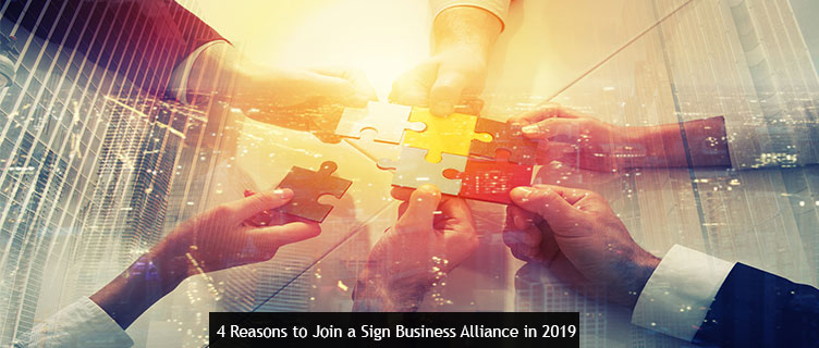 4 Reasons to join a sign business alliance in 2019