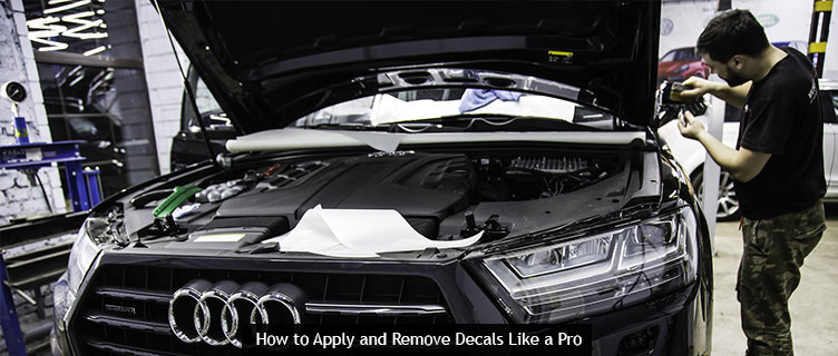 How to Apply and Remove Decals Like a Pro