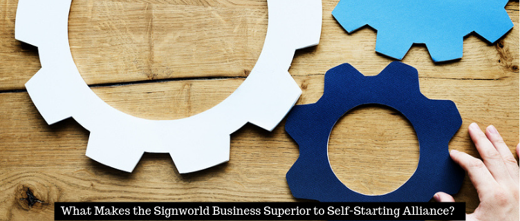 What Makes the Signworld Business Superior to Self-Starting Alliance?