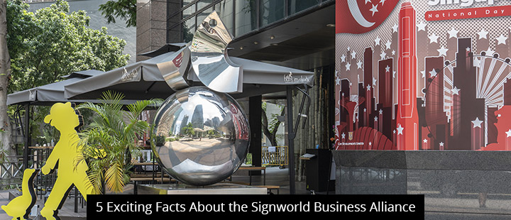 5 Exciting Facts About the Signworld Business Alliance
