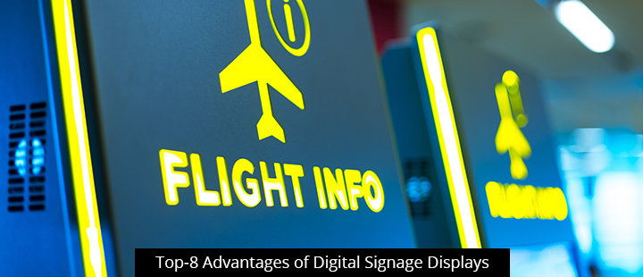 Top-8 Advantages of Digital Signage Displays