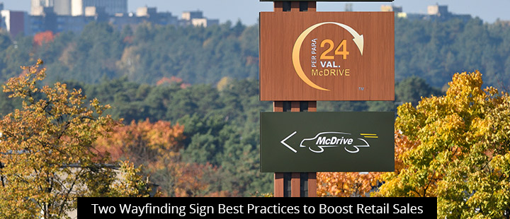 Two Wayfinding Sign Best Practices to Boost Retail Sales