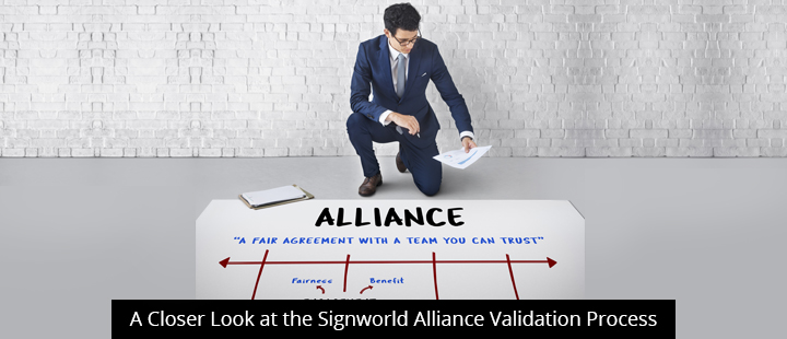 A Closer Look At The Signworld Alliance Validation Process
