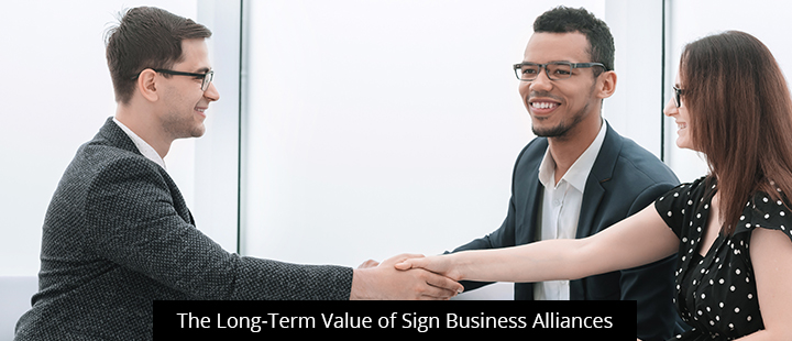 The Long-Term Value of Sign Business Alliances