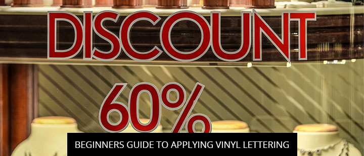 Beginners Guide To Applying Vinyl Lettering