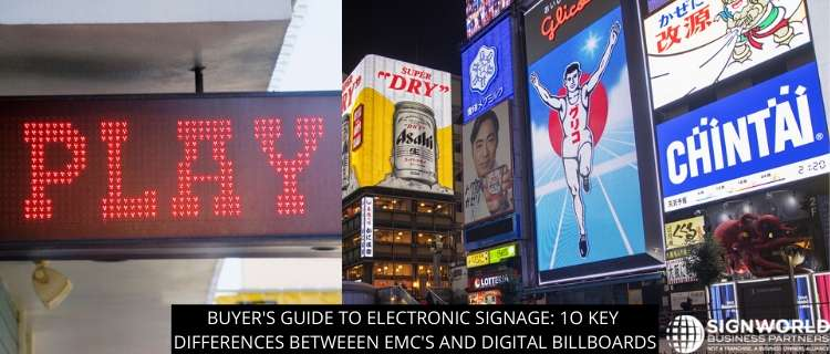 Buyer's Guide to Electronic Signage: 6 Key Differences Between EMCs and Digital Billboards