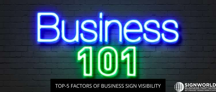Top-5 Factors of Business Sign Visibility