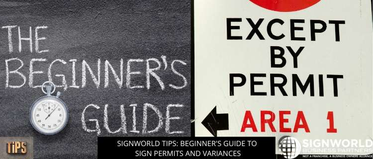 Signworld Tips: Beginner's Guide To Sign Permits And Variances