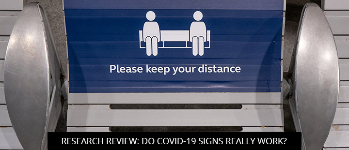Research Review: Do COVID-19 Signs Really Work?