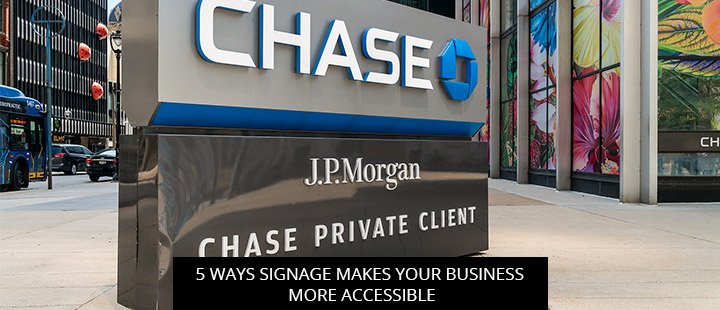 5 Ways Signage Makes Your Business More Accessible